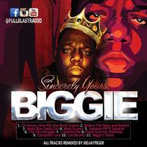Sincerely Yours, Biggie (prod by Djaytiger) cover art
