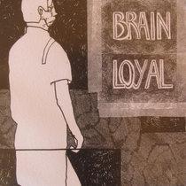 Brain Loyal cover art