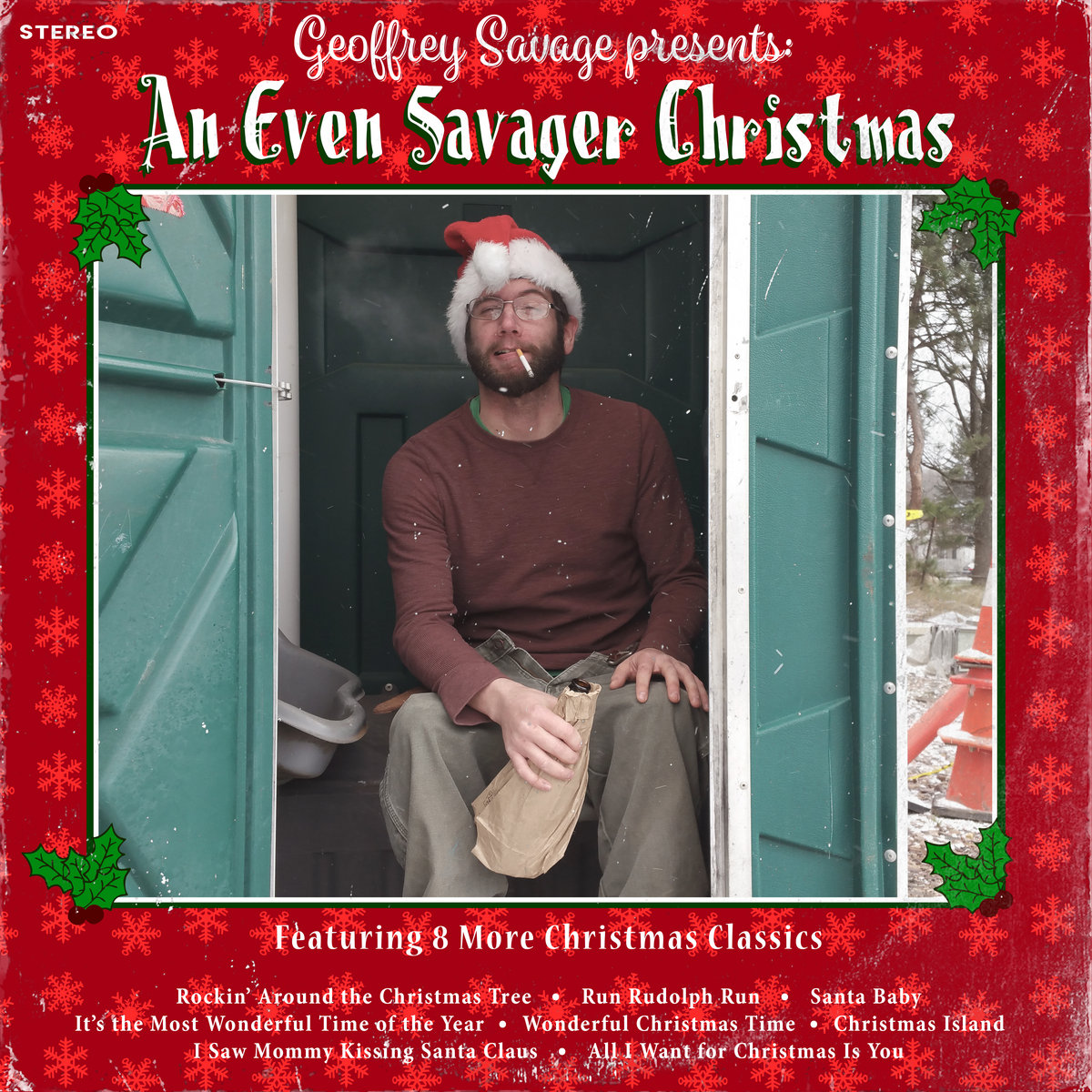 all i want for christmas is you from an even savager christmas by geoffrey savage - All I Want For Christmas Is You Original Artist