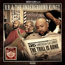 B.B. & The Underground Kingz: The Trill Is Gone [Pimpstrumentals] cover art
