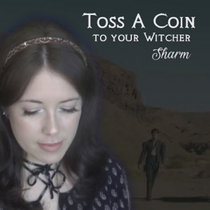 Toss A Coin To Your Witcher cover art