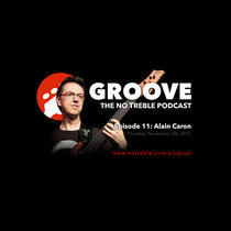 Groove – Episode #11: Alain Caron cover art
