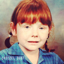 Cheezel Dust cover art