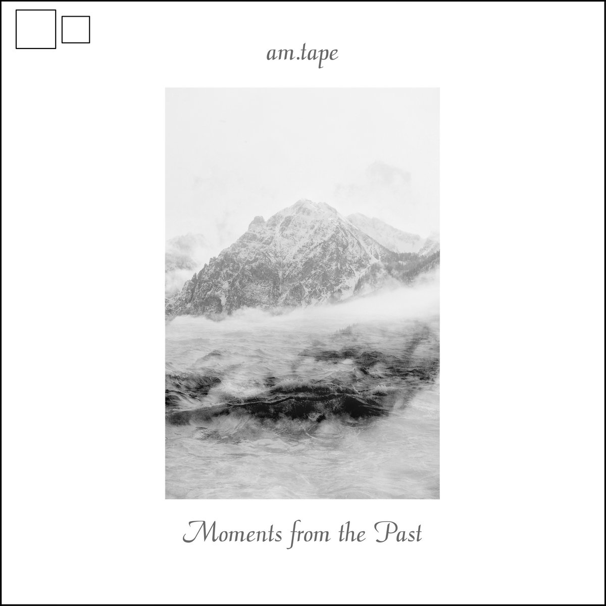 am.tape – Moments from the Past