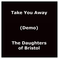 Take You Away (Demo) cover art