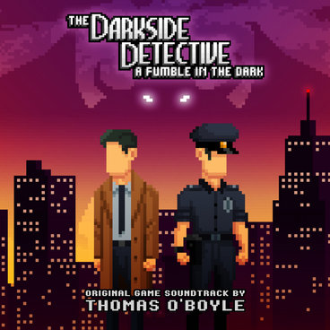 The Darkside Detective: A Fumble in the Dark (Original Game Soundtrack) main photo