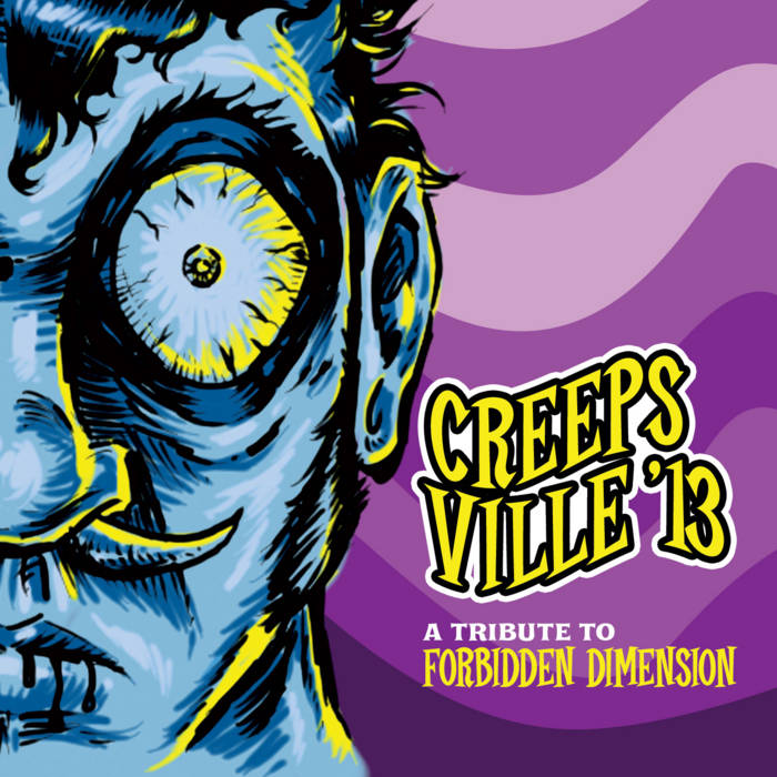 Creepsville '13: A Tribute to Forbidden Dimension cover art