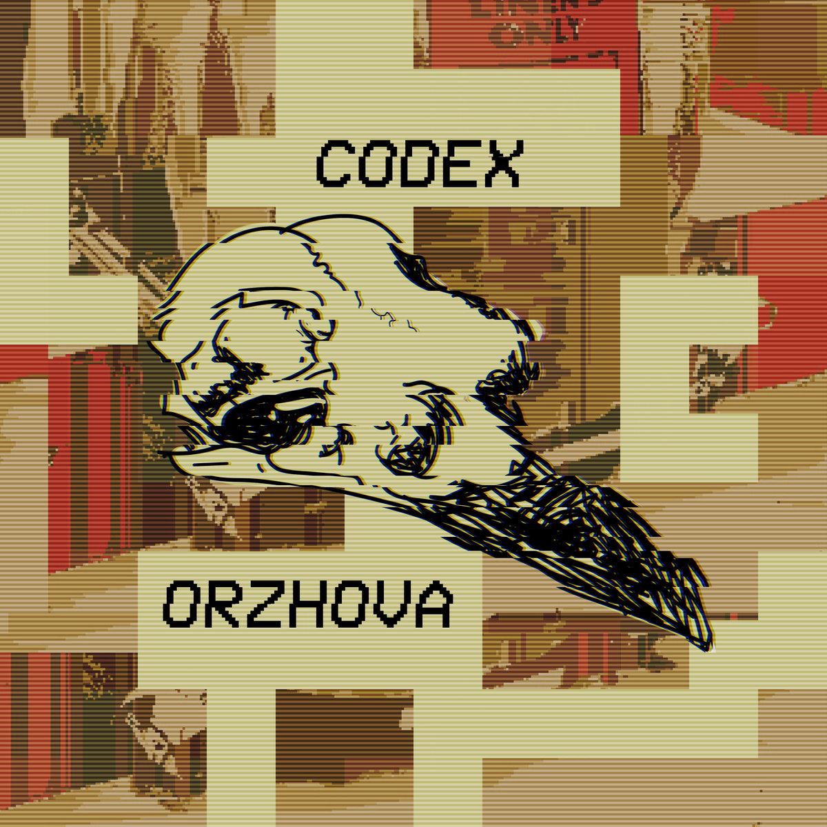 codex orzhova   Kitty On Fire Records