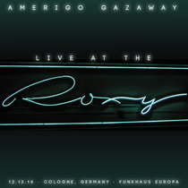 Live At The Roxy - Funkhaus Europa DJ Set - Cologne, Germany - 12.13.14 cover art