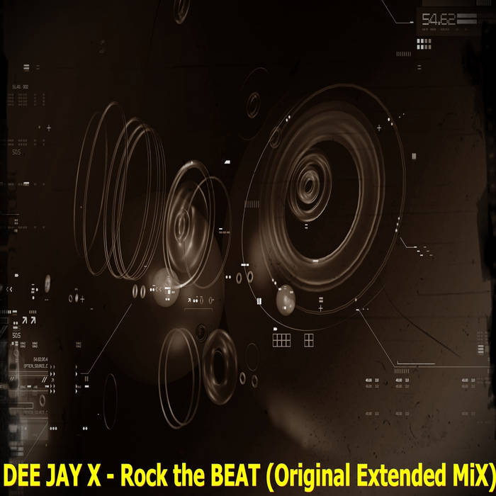 DEE JAY X - Rock the BEAT (Extended MiX)