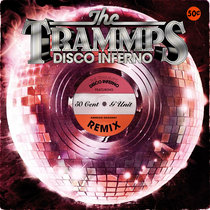 The Trammps - Disco Inferno feat. 50 Cent cover art