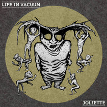 Life In Vacuum / Joliette Split cover art