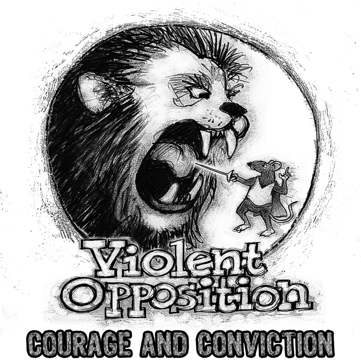 Violent Opposition - Courage And Conviction