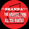 The Greatest Thing (TCM Remix) / All You Wanted (2016 Remasters)