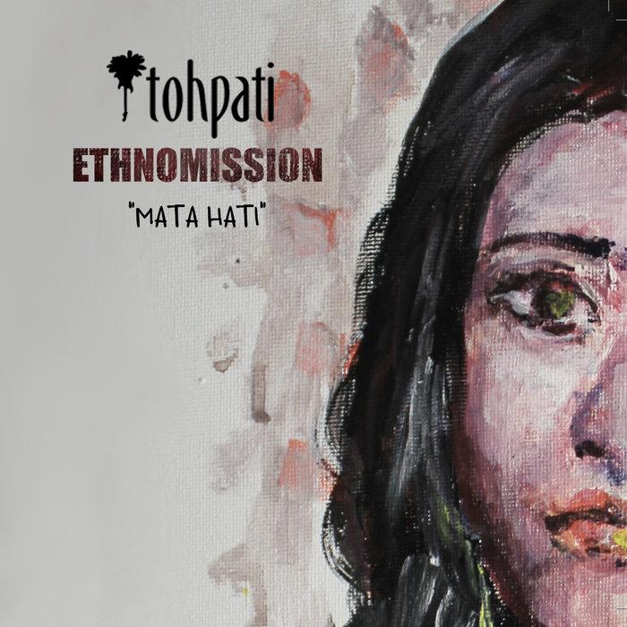 album tohpati ethnomission