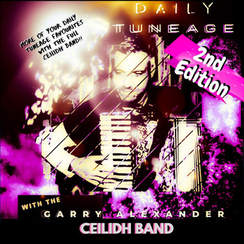 THE DAILY TUNEAGE 2ND EDITION by Garry Alexander