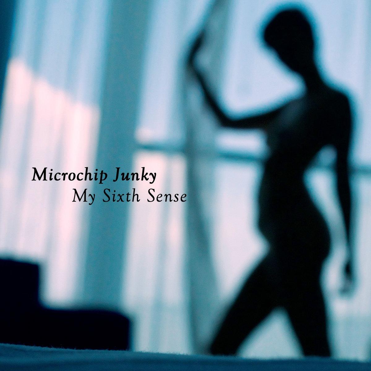 My Sixth Sense (Alternative Instrumental) | microchip junky