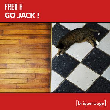 [BR198] : Fred H - Go Jack - [including Gerwin Van Engelenburg & David Duriez Remixes] main photo
