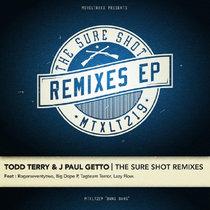 [MTXLT219] Todd Terry & J Paul Getto - The Sure Shot Remixes cover art