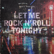 Let Me Rock N' Roll Tonight cover art