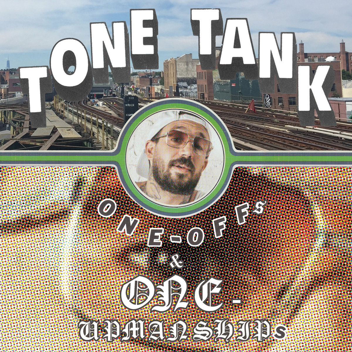album cover for Tone Tank's album ONE​-​OFFs & ONE​-​UPMANSHIPs