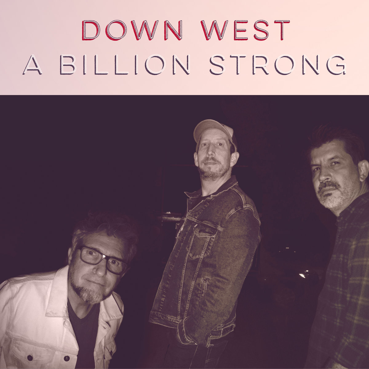 A Billion Strong by Down West