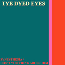 Synesthesia / Don't You Think About Him cover art