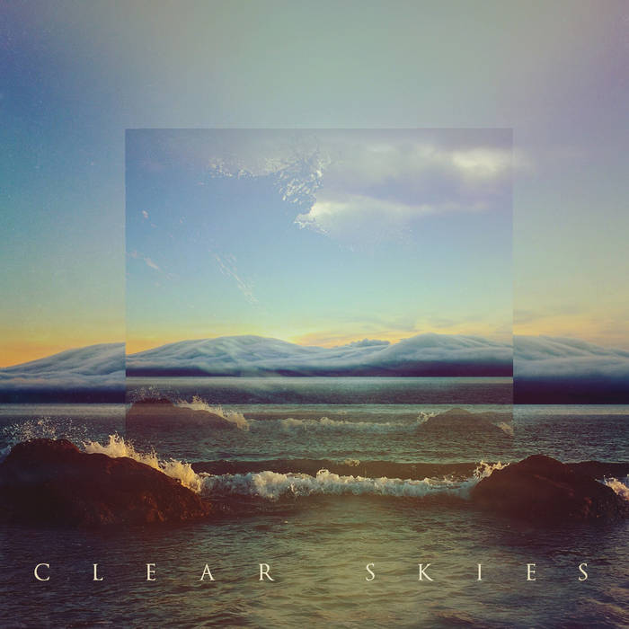 Clear Skies EP cover art