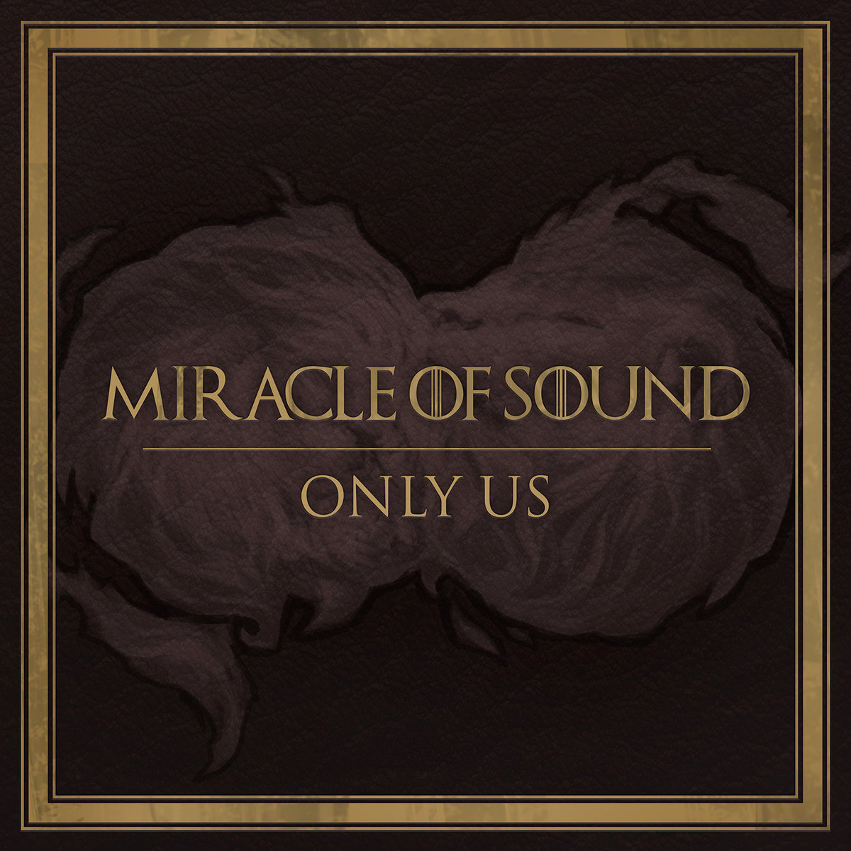Only Us | Miracle Of Sound