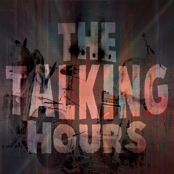 The Talking Hours by The Talking Hours