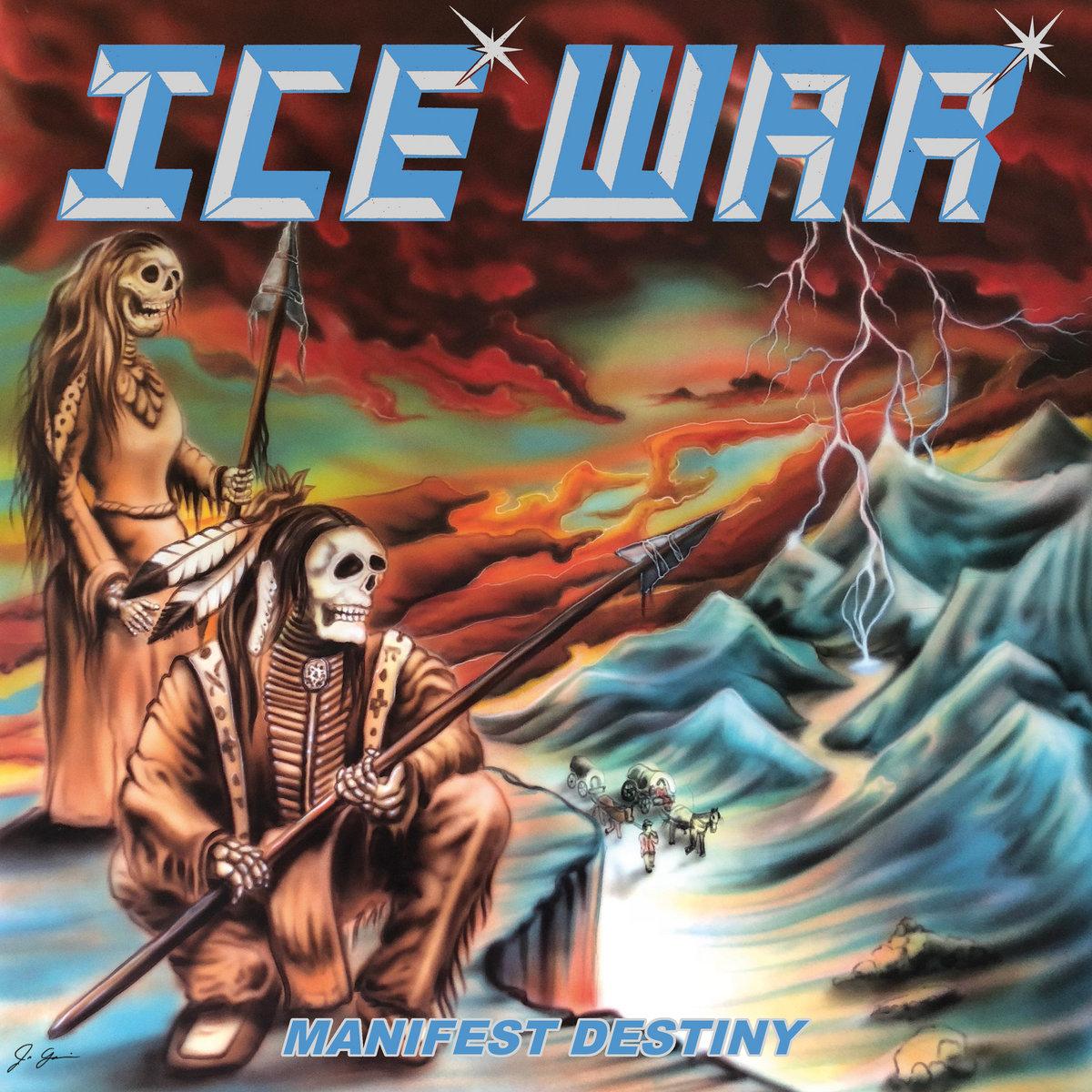 Ice War - Manifest Destiny