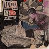 Living For Dead Labor Cover Art