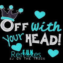 Off Wit Your Head Remixes cover art