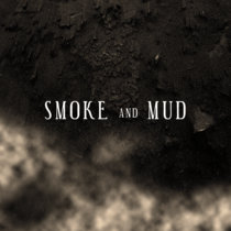 Smoke and Mud (Lance Turner Remaster) cover art