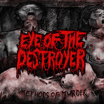 041 - Methods Of Murder by EYE OF THE DESTROYER