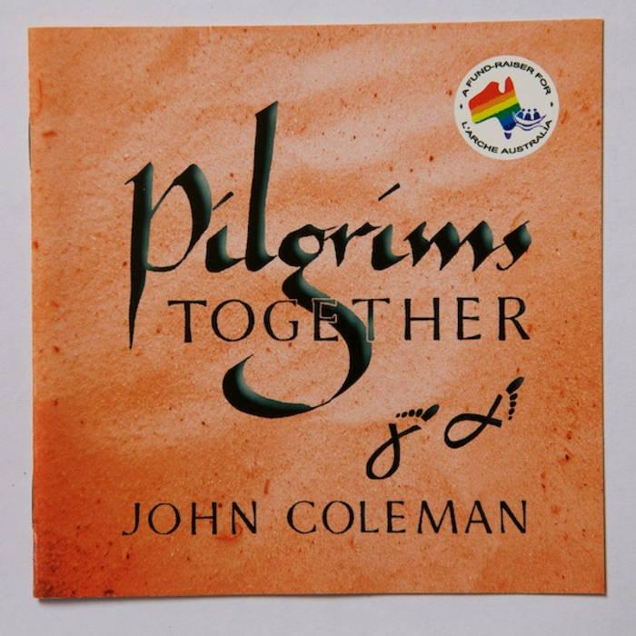 Pilgrims Together John Coleman