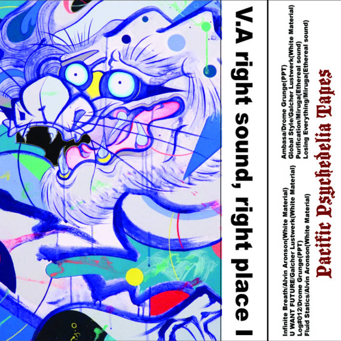 right sound,right place I(LTD50copies) | Pacific Psychedelia Tapes