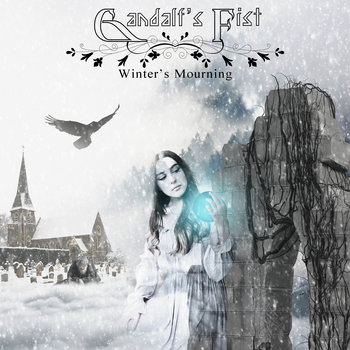 Winter's Mourning by Gandalf's Fist