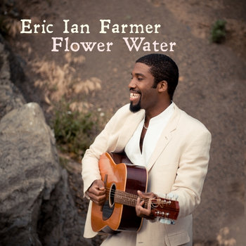 Flower Water by Eric Ian Farmer