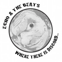 Where There Is Discord... by Echo & The Beats cover art