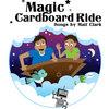 Magic Cardboard Ride Cover Art