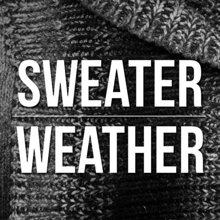 Sweater Weather Album Cover