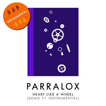 Parralox - Heart Like a Wheel (Demo V1 Instrumental)
