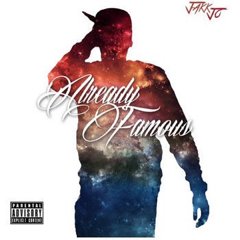 Already Famous by Jakk Jo