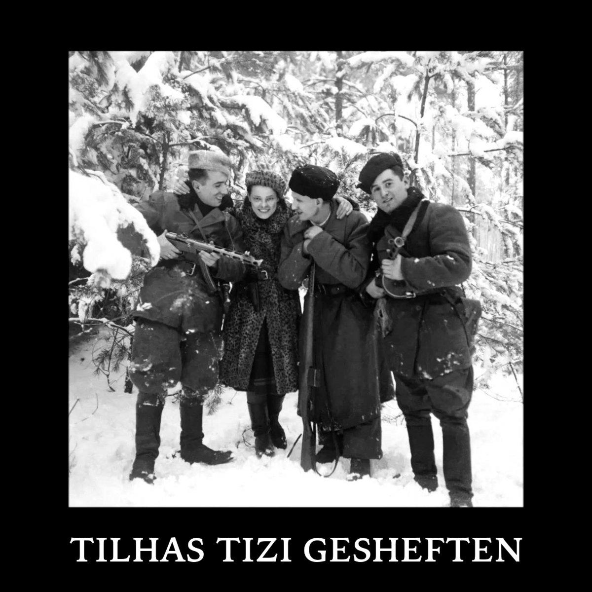 New World Neofolk | Tilhas | Tilhas Tizi Gesheften