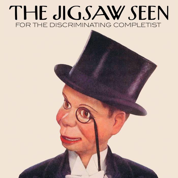 The Jigsaw Seen