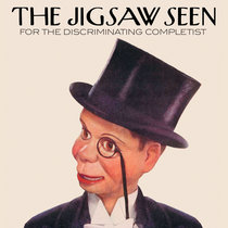 The Jigsaw Seen For The Discriminating Completist cover art