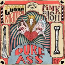 [MTXLT117] Cobra Krames & Pink Cash - Pure Ass EP cover art