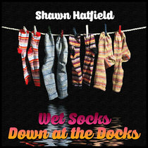 Wet Socks Down at the Docks - EP cover art