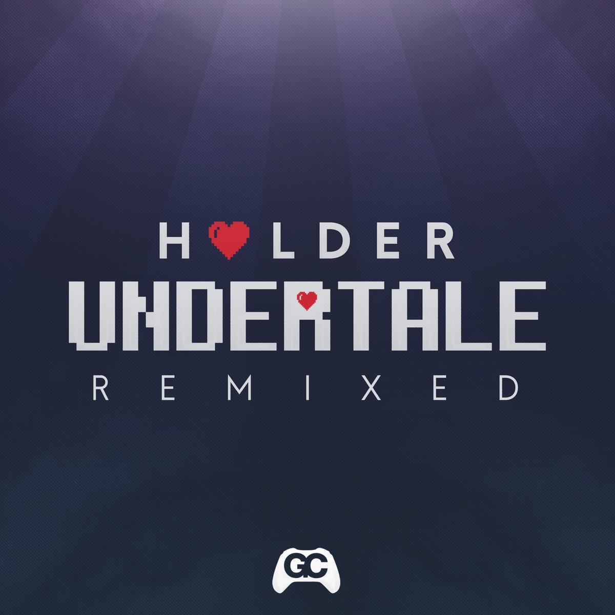 Undertale Remixed Holder Gamechops
